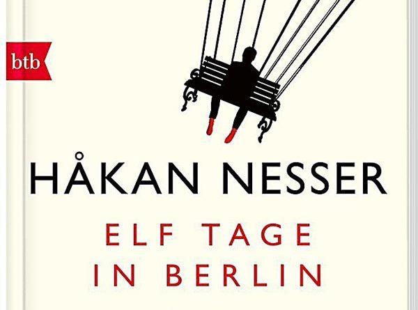 Rezension Elf Tage in Berlin: Roman von Håkan Nesser