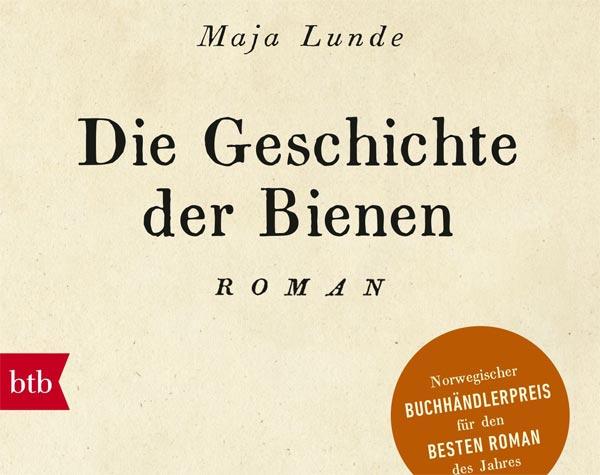 """So viel mehr als nur Honig – Maja Lundes Roman """"Die Geschichte der Bienen"""""""