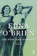 Die Fünfzehnjährigen Edna O'Brien