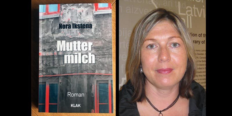 Rezension Muttermilch Nora Ikstena